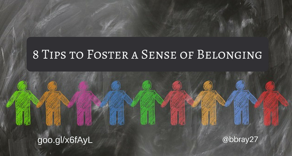 8 Tips to Foster a Sense of Belonging (1)