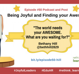 Episode #50: Being Joyful and Finding your Awesome with Bethany Hill