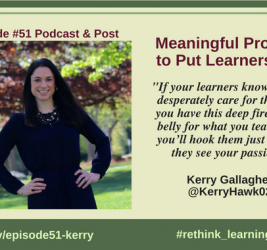 Episode #51: Meaningful Progress to Put Learners First with Kerry Gallagher