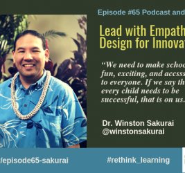 Episode #65: Lead with Empathy, Design for Innovation with Dr. Winston Sakurai