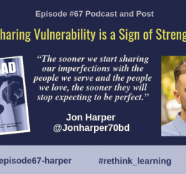 Episode #67: Sharing Vulnerability is a Sign of Strength with Jon Harper