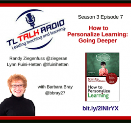 TL Talk Radio: Talking about Deeper Learning