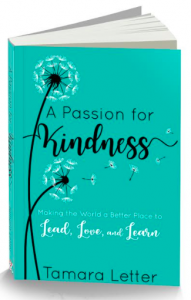 Passion for Kindness by Tamara Letter