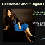 Passionate about Digital Learning: Shelly Sanchez Terrell