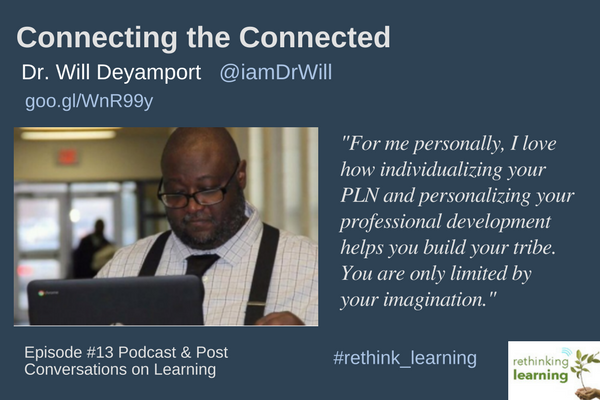 Connecting the Connected with Dr. Will Deyamport (2)