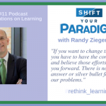 Shift Your Paradigm with Randy Ziegenfuss