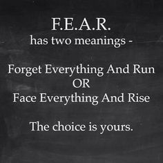 Fear has 2 Meanings