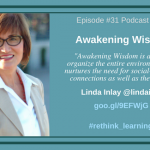 Episode #31: Awakening Wisdom with Linda Inlay