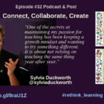 Episode #32: Connect, Collaborate, Create with Sylvia Duckworth