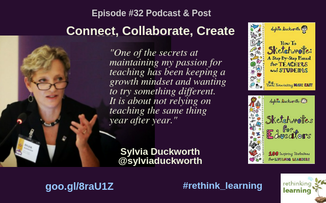 Episode #32_ Connect, Collaborate, Create - Sylvia Duckworth