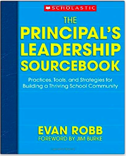 Principal's Leadership Sourcebook by Evan Robb