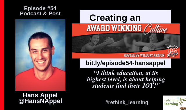 Episode #54: Creating an Award Winning Culture with Hans Appel