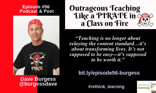 Episode #56 - Outrageous Teaching Like a Pirate with Dave Burgess