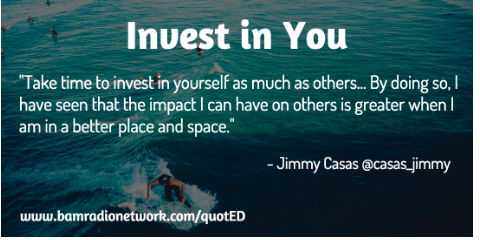 Invest in You Quote by Jimmy Casas