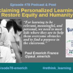 Episode #78: Reclaiming Personalized Learning with Paul Emerich France