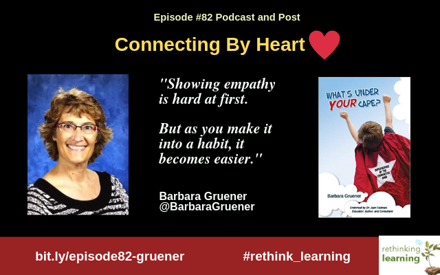 Episode #82: Connecting By Heart with Barbara Gruener