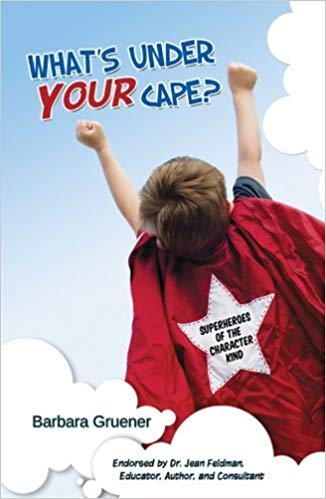 What's Under Your Cape by Barbara Gruener