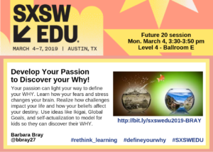 Develop Your Passion - SXSWEDU 2019 Session - BRAY-3