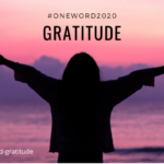 My One Word for 2020: Gratitude