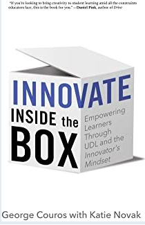 Innovate Inside the Box by George Couros and Katie Novak
