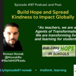 Episode #97: Build Hope and Spread Kindness to Impact Globally with Roman Nowak