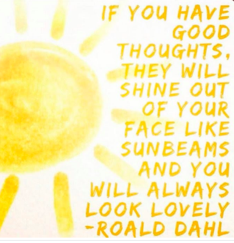Quote - have good thoughts