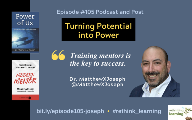 Episode #105: Turning Potential into Power with Dr. Matthew X. Joseph