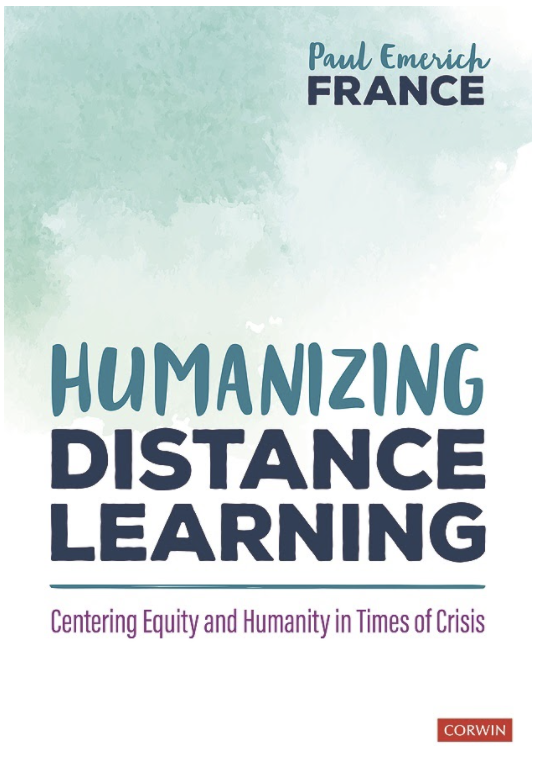 Humanizing Distance Learning by Paul Emerich France