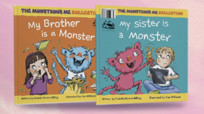 My Brother/Sister is a Monster Book by Natalie Reeves Billing