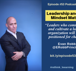 Episode #53: Leadership and Why Mindset Matters with Evan Robb