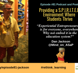 Episode #81: Providing a S.P.I.R.I.T.E.D. Environment Where Students Thrive with Dan Jackson