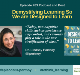 Episode #83: Demystifying Learning So We are Designed to Learn with Dr. Lindsay Portnoy