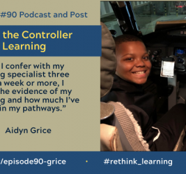 Episode #90: Being the Controller of My Learning with Aidyn Grice