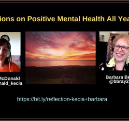 Reflection #4 on Mental Health Awareness All Year Long with Kecia McDonald and Barbara Bray