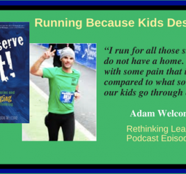 Episode #5: Running Because Kids Deserve It with Adam Welcome