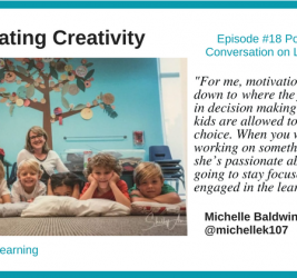 Episode #18: Cultivating Creativity with Michelle Baldwin