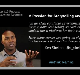 Episode #19: A Passion for Storytelling and Equity with Ken Shelton