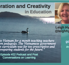 Episode #22: Collaboration and Creativity in Education with Leigh Hynes