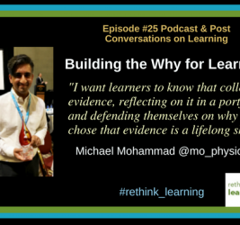 Episode #25: Building the Why for Learning with Mike Mohammad
