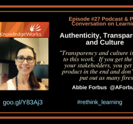Episode #27: Authenticity, Transparency, and Culture with Abbie Forbus